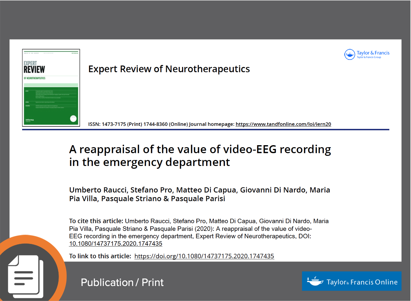 Raucci, U. et al. (2020) A Reappraisal of the Value of Video-EEG Recording in the Emergency Department. Expert Review of Neurotherapeutics 20(5):459-475. https://doi.org/10.1080/14737175.2020.1747435