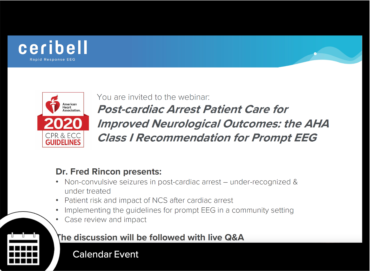 Post-cardiac Arrest Patient Care for Improved Neurological Outcomes: the AHA Class I Recommendation for Prompt EEG